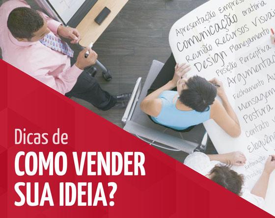 Como Vender a Sua Ideia